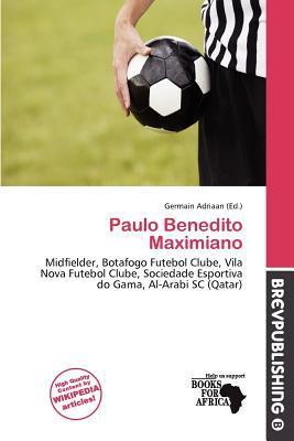 Paulo Benedito Maximiano written by Germain Adriaan