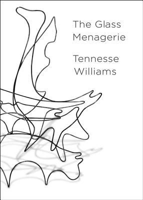 The Glass Menagerie book written by Tennessee Williams