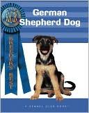 German Shepherd Dog (Breeders' Best Series) book written by Meg Purnell-Carpenter