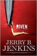 Riven book written by Jerry B. Jenkins