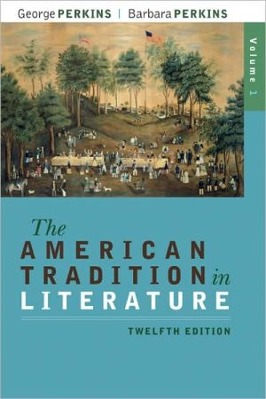 The American Tradition in Literature, Volume 1(book alone) book written by George Perkins