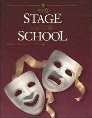 Stage and the School book written by Harry H. Schanker