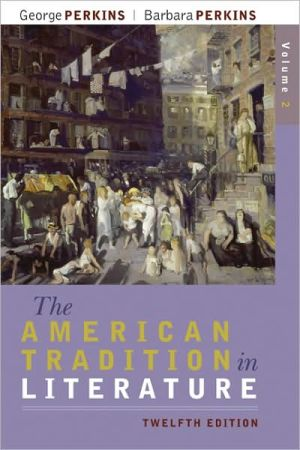 The American Tradition in Literature, Volume 2 (book alone) book written by George Perkins