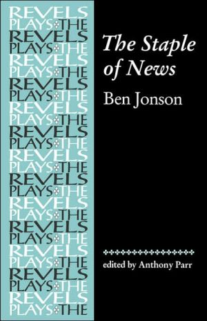 Staple of News by Ben Jonson book written by Ben Jonson