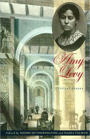 Amy Levy: Critical Essays book written by Naomi Hetherington
