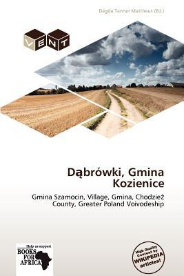 D Br Wki, Gmina Kozienice written by Dagda Tanner Mattheus
