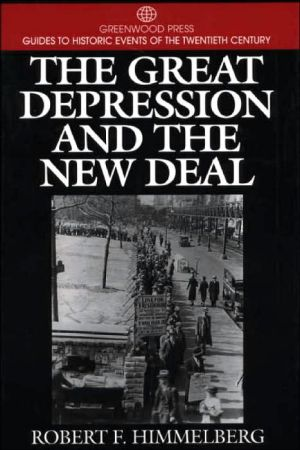 The Great Depression and the New Deal book written by Robert F. Himmelberg