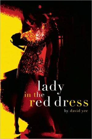The Lady in the Red Dress book written by David Yee