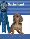 Dachshunds (Breeders' Best Series) book written by Stephen Nappe