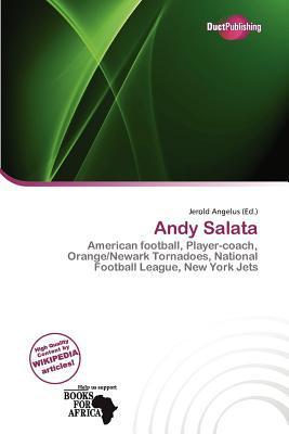 Andy Salata written by Jerold Angelus
