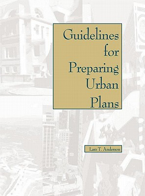 Guidelines for Preparing Urban Plans book written by Larz T. Anderson