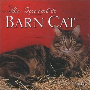 Quotable Barn Cat book written by Norvia Behling