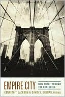 Empire City: New York Through the Centuries book written by Kenneth T. Jackson