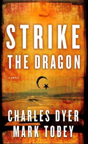 Strike the Dragon book written by Dyer