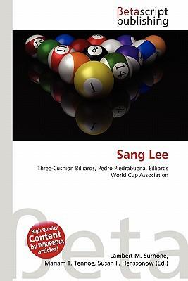Sang Lee written by Lambert M. Surhone