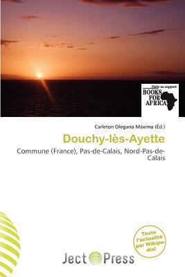 Douchy-L S-Ayette written by Carleton Olegario M. Ximo