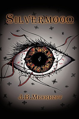 Silvermoon: Book One: Arctane, Part One: A New Companion written by Mehrhoff, J. B.