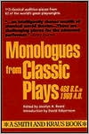 Monologues from Classic Plays: 468 B.C. to 1960 A.D. book written by Jocelyn A. Beard