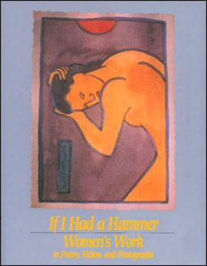 If I Had a Hammer Women's Work written by Sandra Martz