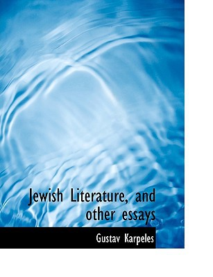 Jewish Literature, and Other Essays book written by Karpeles, Gustav