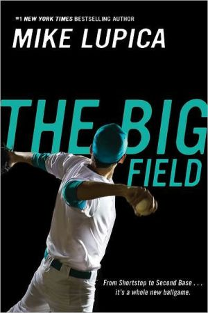 Big Field written by Mike Lupica