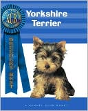 Yorkshire Terrier (Breeders' Best Series) book written by Muriel P. Lee