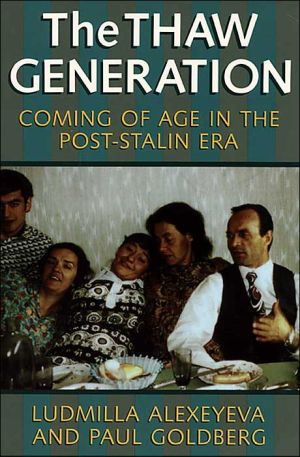 Thaw Generation: Coming of Age in the Post-Stalin Era (Pitt Series in Russian and East European Studies) book written by Ludmilla Alexeyeva