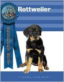 Rottweiler (Breeders' Best Series) book written by Victor Clemente