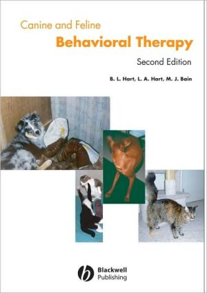 Canine and Feline Behavior Therapy book written by Benjamin L. Hart