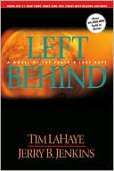 Left Behind: A Novel of the Earth's Last Days (Left Behind Series #1) written by Tim LaHaye