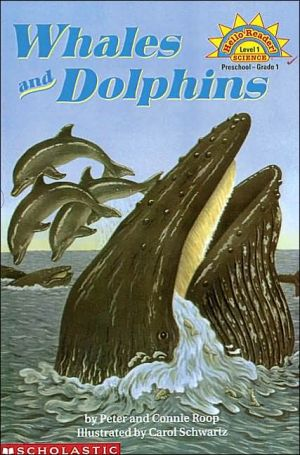 Whales and Dolphins (Hello Reader! Science Series) written by Peter Roop