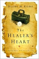 The Healer's Heart book written by Diane Komp