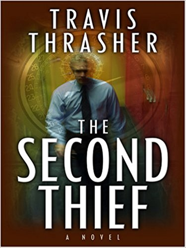 The Second Thief book written by Travis Thrasher