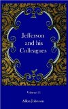 Jefferson and His Colleagues book written by Allen Johnson