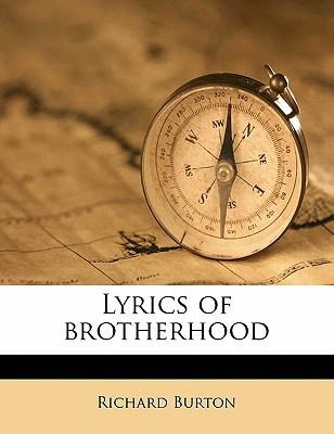 Lyrics of Brotherhood book written by Burton, Richard