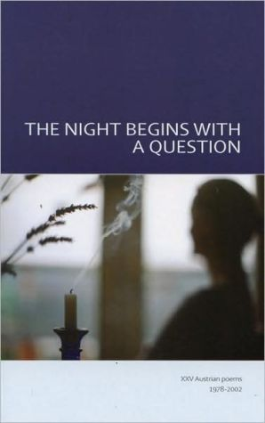 Night Begins with a Question: XXV Austrian Poems book written by Iain Galbraith