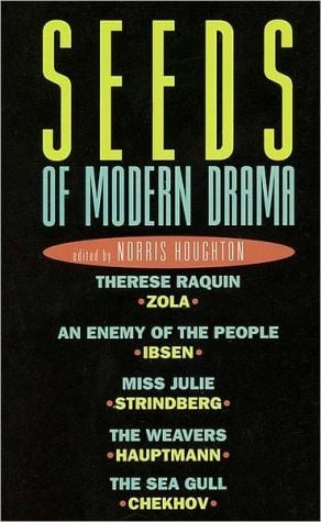 Seeds of Modern Drama book written by Norris Houghton