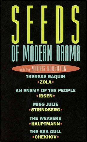 Seeds of Modern Drama written by Norris Houghton