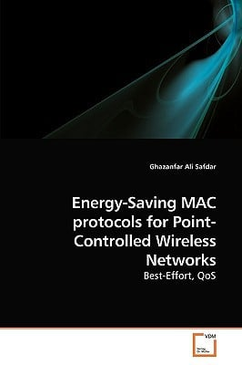 Energy-Saving Mac Protocols for Point-Controlled Wireless Networks written by Safdar, Ghazanfar Ali