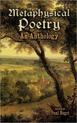 Metaphysical Poetry( Dover thrift Edition Series): An Anthology written by Paul Negri