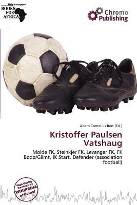 Kristoffer Paulsen Vatshaug written by Adam Cornelius Bert