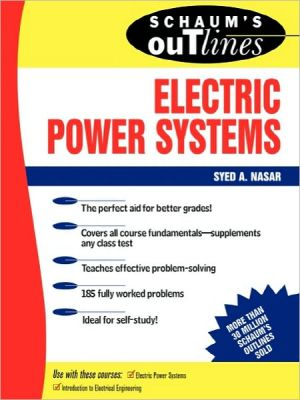 Schaum's Outline of Electric Power Systems book written by Syed A. Nasar