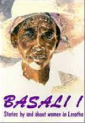 Basali!: Stories by and about Women in Lesotho written by K. Limakatso Kendall
