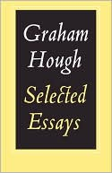 Selected Essays book written by Graham Hough