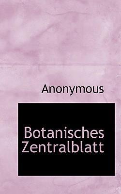 Botanisches Zentralblatt written by Anonymous
