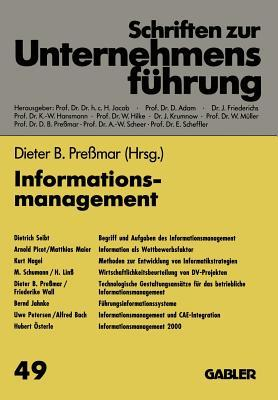 Informationsmanagement written by Dieter B. Pressmar, Dietrich Seibt