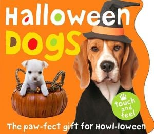 Halloween Dogs book written by Roger Priddy