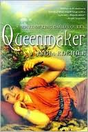 Queenmaker: A Novel of King David's Queen book written by India Edghill