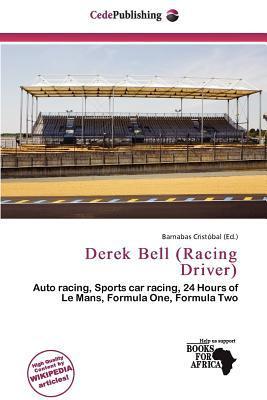 Derek Bell (Racing Driver) written by Barnabas Crist Bal