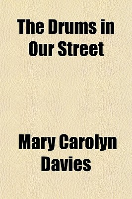 The Drums in Our Street written by Davies, Mary Carolyn